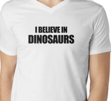 I Believe In Dinosaurs Mens V-Neck T-Shirt