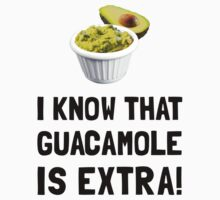 Guacamole Is Extra Kids Clothes