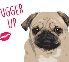 Pugger Up! - Pug Valentine's by fashprints