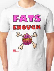 Fat's Enough! T-Shirt
