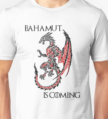 Bahamut Is Coming Unisex T-Shirt