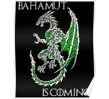 Bahamut Is Coming V2 Poster