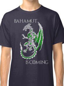 Bahamut Is Coming V2 Classic T-Shirt