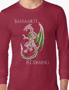 Bahamut Is Coming V2 Long Sleeve T-Shirt