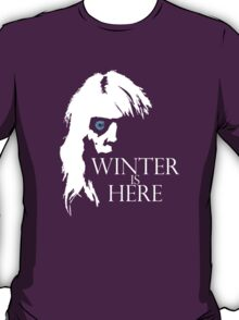 White Walker: Winter Is Here  T-Shirt