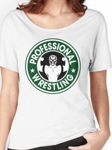 Pro Wrestling Starbucks Women's Relaxed Fit T-Shirt