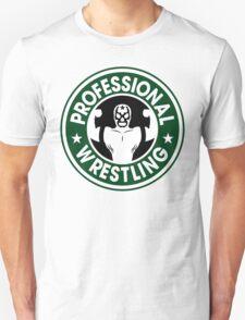 Pro Wrestling Starbucks Unisex T-Shirt