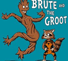 The Brute and The Groot by Stephen Hartman