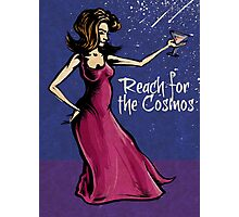 Reach for the Cosmos! Photographic Print
