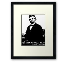 Abe Lincoln: You Speak Hotdog as Well? Framed Print