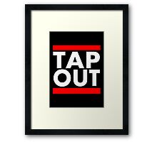Tap Out Framed Print