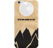 Lord of the Rings - Tolkien - Not All Who Wander Are Lost iPhone Case/Skin