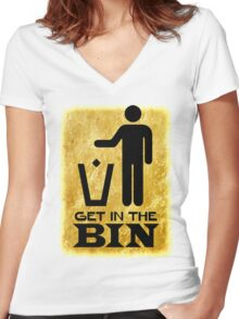 Get In The Bin Women's Fitted V-Neck T-Shirt