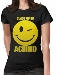 Acid house class of 88 Womens Fitted T-Shirt