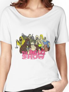 big lez show Women's Relaxed Fit T-Shirt