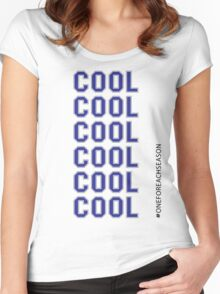 Cool, cool, cool. Women's Fitted Scoop T-Shirt