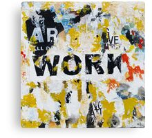 Work Canvas Print