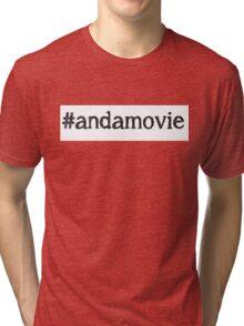 #andamovie Tri-blend T-Shirt