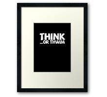 Think ...or thwim. Framed Print