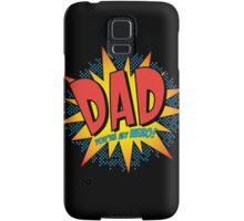Comic Book Art -Dad You're my hero! Samsung Galaxy Case/Skin