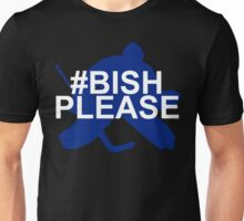 #BishPlease Unisex T-Shirt