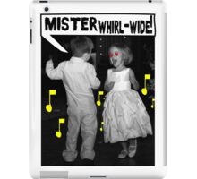 Mister Whirl-Wide! iPad Case/Skin