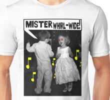Mister Whirl-Wide! Unisex T-Shirt