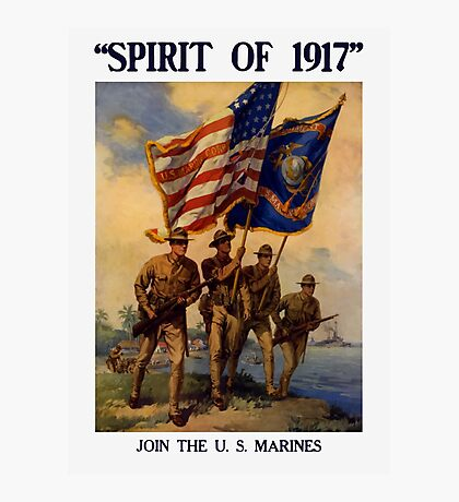 Join The US Marines -- Spirit Of 1917 Photographic Print