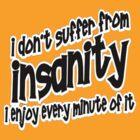 Insanity t-shirts by valizi