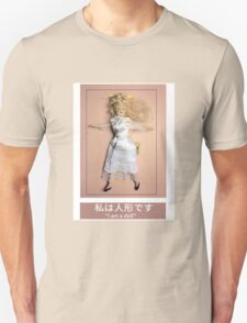 I am a doll T-Shirt