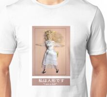I am a doll Unisex T-Shirt