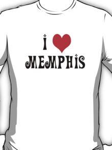 I Love Memphis  T-Shirt
