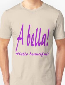 ITALIAN - HELLO BEAUTIFUL T-Shirt