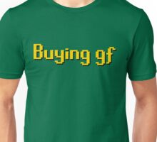 Buying gf, Old RuneScape Font Design Unisex T-Shirt