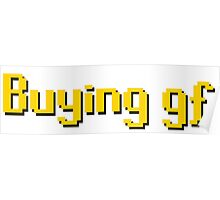 Buying gf, Old RuneScape Font Design Poster