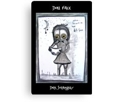 Dirk Strangely's DOLL FACE Canvas Print