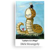 Dirk Strangely's LEPIDOPTERA LARVA MUGGET Canvas Print