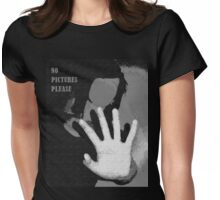 No Pictures Please!  Womens Fitted T-Shirt