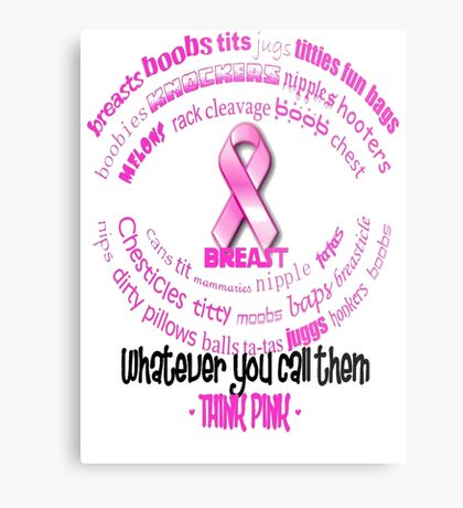 Breasts, Whatever You Call Them Think Pink Metal Print