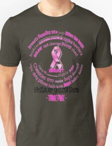 Breasts, Whatever You Call Them Think Pink Unisex T-Shirt