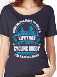 I RAISE MY CYCLING BUDDY Women's Relaxed Fit T-Shirt