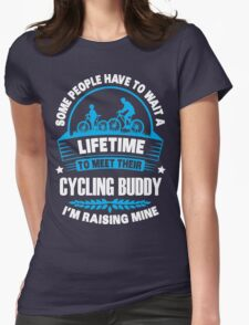 I RAISE MY CYCLING BUDDY Womens Fitted T-Shirt