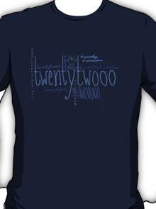 Twentytwooo T-Shirt