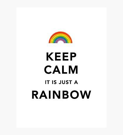 Keep Calm Rainbow on white Photographic Print