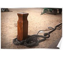 Ship rope and pole Poster