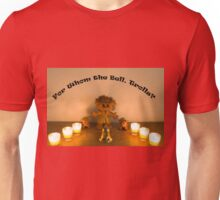 For Whom the Bell, Trolls? Unisex T-Shirt