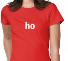 h o h o . . .  Womens Fitted T-Shirt