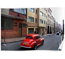 Red Car - Bogota back-streets Poster
