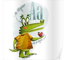 A is for alligator with an apple Poster