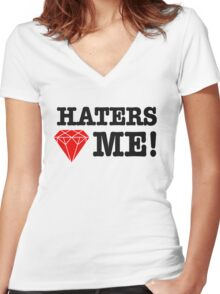 Haters love me Women's Fitted V-Neck T-Shirt